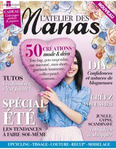 L'Atelier des Nanas, 50 créations mode et déco : DIY, tutos pour customiser, tendances jungle, gypsy et scandinave