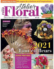 Atelier Floral 60 - Une année tout en fleurs