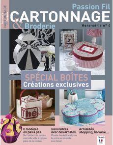 Hors-série Passion fil Cartonnage et Broderie n°4 - Spécial Boites créations exclusives