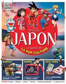 Spécial JAPON, le guide de la pop culture - Collection Tout Savoir 4