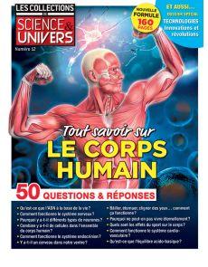 Tout savoir sur le corps humain - Les Collections de Science et Univers 12
