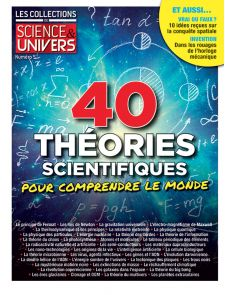 40 théories scientifiques pour comprendre le monde - Les Collections de Sciences et Univers 5