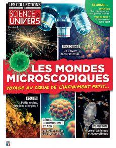 Les mondes microscopiques - Les Collections de Science et Univers n.7