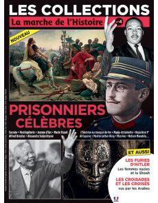 Les Collections de La Marche de l'Histoire 4 - Prisonniers célèbres