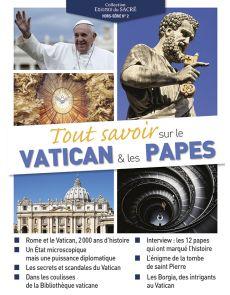 Tout savoir sur le Vatican et les Papes - Hors-Série n°2 Collection Enigmes du Sacré