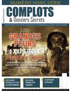 Les grandes peurs du XXIe siècle - Hors série n°7 Complots et Dossiers Secrets