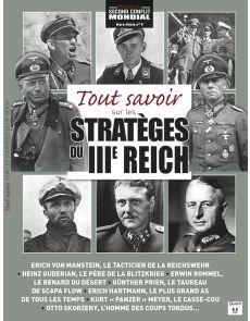 Tout savoir sur les stratèges du troisième Reich - Histoire du Second Conflit Mondial Hors-Série 9