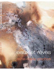 Eaux et Rêves - Reine-Marie Pinchon