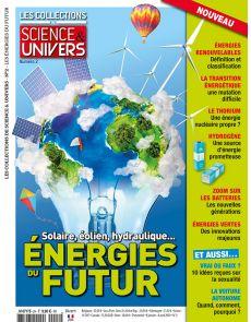Les Collections de Sciences & Univers 02 - Energies du Futur : Solaire, éolien hydraulique