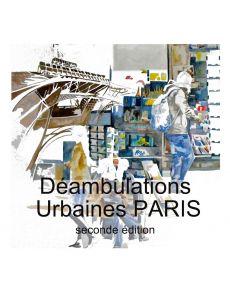Paris, Déambulations urbaines - Patricia Allais Rabeux
