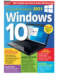 Le guide pratique Windows 10 - Mises à jour 2021