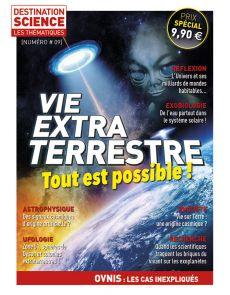 La vie extraterrestre - Les Thématiques de Destination Science numéro 9