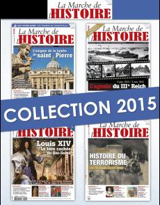 Collection 2015 complète - La Marche de l'Histoire : 4 numéros collectors