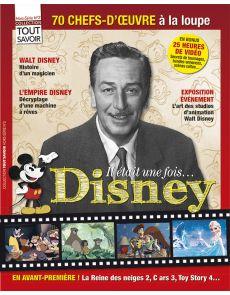Il était une fois... Disney - Collection Tout Savoir Hors-série n°2