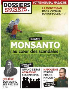 Monsanto au cœur des scandales - Dossiers Secrets 1