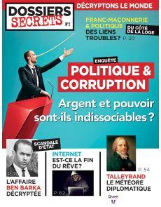 Politique et corruption : argent et pouvoir sont-ils indissociables ? - Dossiers Secrets 2