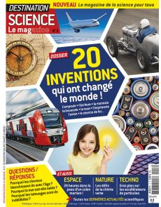 20 inventions qui ont changé le monde - Destination Science Le magazine 3