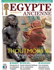 Egypte Ancienne 38 - Thoutmôsis III le pharaon empereur