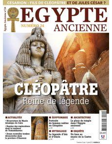 Egypte Ancienne 24 - Cléopâtre Reine de Légende