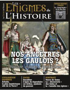 Les énigmes de l'Histoire n°34 - Nos ancêtres les Gaulois ? Histoire, culture, conquêtes