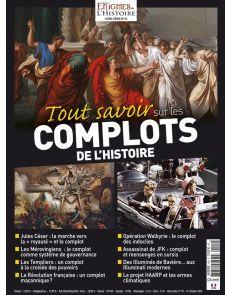 Tout savoir sur les COMPLOTS de l'Histoire - Hors-série n°10 Enigmes de l'Histoire