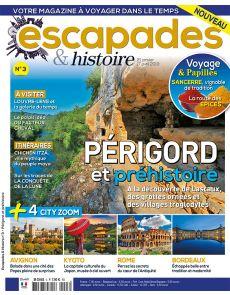 Escapades et Histoire 3 - Périgord et préhistoire - A la découverte de Lascaux
