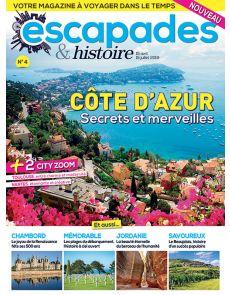 Escapades et Histoire 4 - Côte d'azur, secrets et merveilles