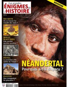 Les Grandes Enigmes de l'Histoire 6 - Neandertal : pourquoi a-t-il disparu ?