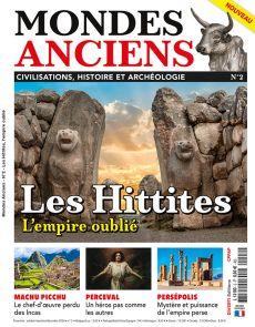Mondes Anciens 02 - Les Hittites, l'Empire oublié