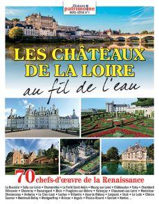 Histoire et patrimoine HS n°1 - Les châteaux de la Loire