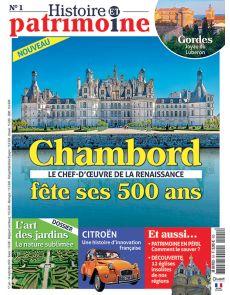 Histoire et patrimoine n°1 - Chambord fête ses 500 ans