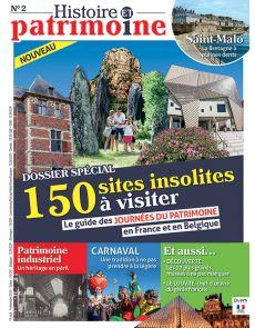 Histoire et patrimoine 2 - Le guide des 150 sites insolites à visiter