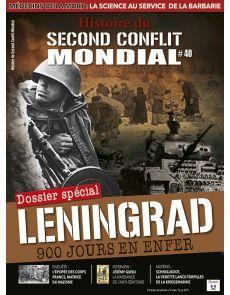 Histoire du Second Conflit Mondial 40 - Leningrad, 900 jours en enfer