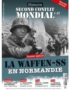 Histoire du Second Conflit Mondial 42 - La Waffen-SS en Normandie