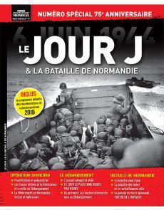 Histoire du second conflit mondial hors-série 11 : le jour J et la bataille de Normandie
