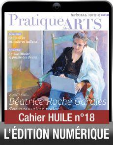 TÉLÉCHARGEMENT - Cahier spécial HUILE 18 - Pratique des Arts