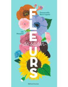 Fleurs de saison - Emmanuelle Kecir-Lepetit