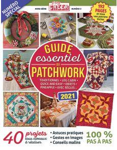 Le Guide essentiel du PATCHWORK - Traditionnel, Log Cabin, Objets, avec règles…