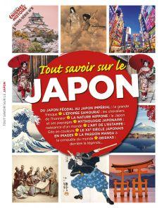 Tout savoir sur le Japon - Les grandes Enigmes de l'Histoire hors série n°8