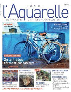 L'Art de l'Aquarelle 37 - Spécial femmes artistes