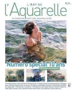 L'art de l'aquarelle n°41 - Numéro spécial 10 ans