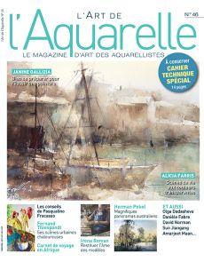 L'Art de l'Aquarelle 46 - INCLUS un cahier technique spécial
