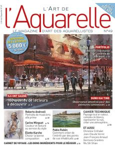 L'Art de l'Aquarelle 49 - Vivre au rythme de l'aquarelle