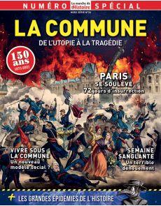La Commune de Paris - La Marche de l'Histoire hors-série 26