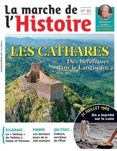 La marche de l'histoire n°30 - Les Cathares