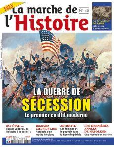 La Marche de l'Histoire 36 - La Guerre de Sécession