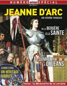 Jeanne d'Arc une héroïne Française - La Marche de l'Histoire Hors-Série 11