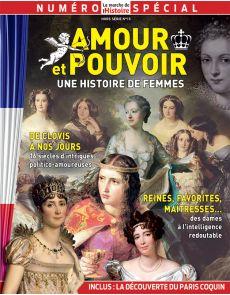 Amour et pouvoir, une histoire de femmes - La Marche de l'Histoire - Hors-Série 15