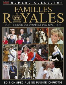 Familles Royales - Histoire des dynasties d'Europe n°2