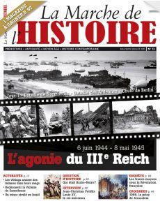La Marche de l'Histoire n°13 + le supplément La Guerre au Quotidien
